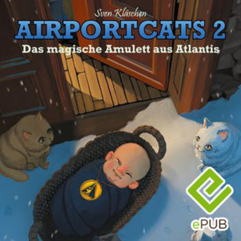 "eBook – Airportcats Band 2 ""Das magische Amulett aus Atlantis"""