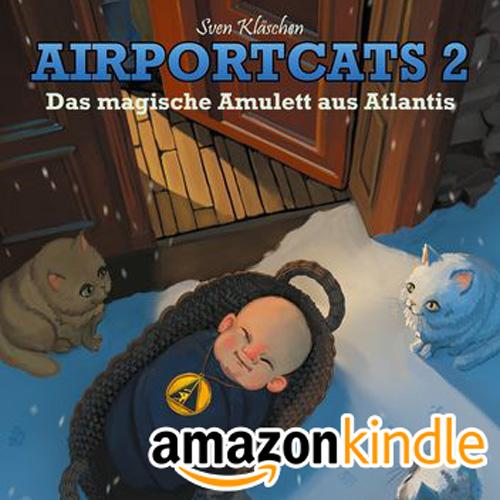 "eBook Kindle - Airportcats Band 2 ""Das magische Amulett aus Atlantis"""