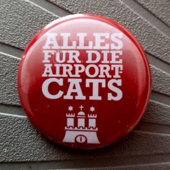 """Buttons """"Alles für die Airportcats Hamburg"""""""