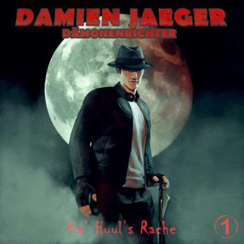Hörspiel MP3 – Damien Jaeger, Dämonenrichter: Ka' Huul's Rache